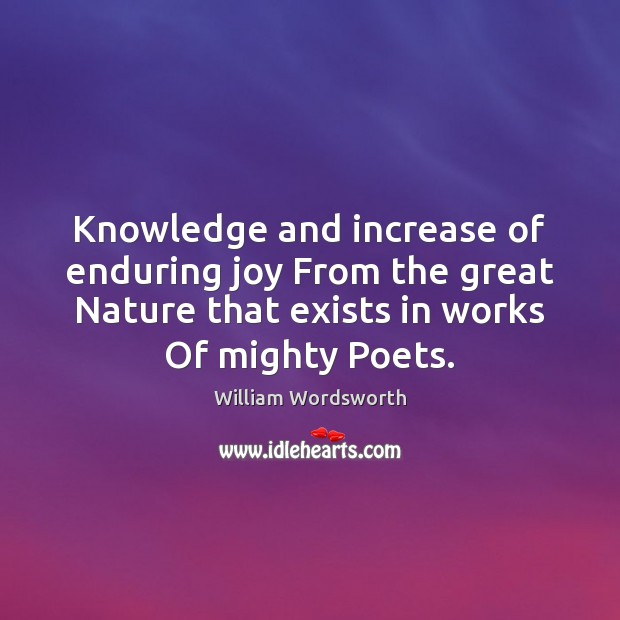 Knowledge and increase of enduring joy From the great Nature that exists Image