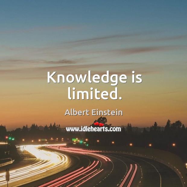 Knowledge is limited. Image