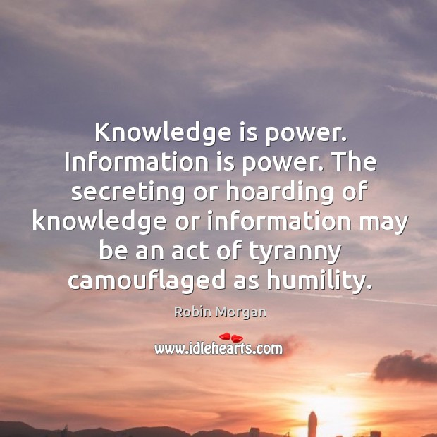 Knowledge is power. Information is power. Image