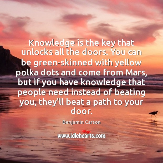 Knowledge is the key that unlocks all the doors. You can be Image