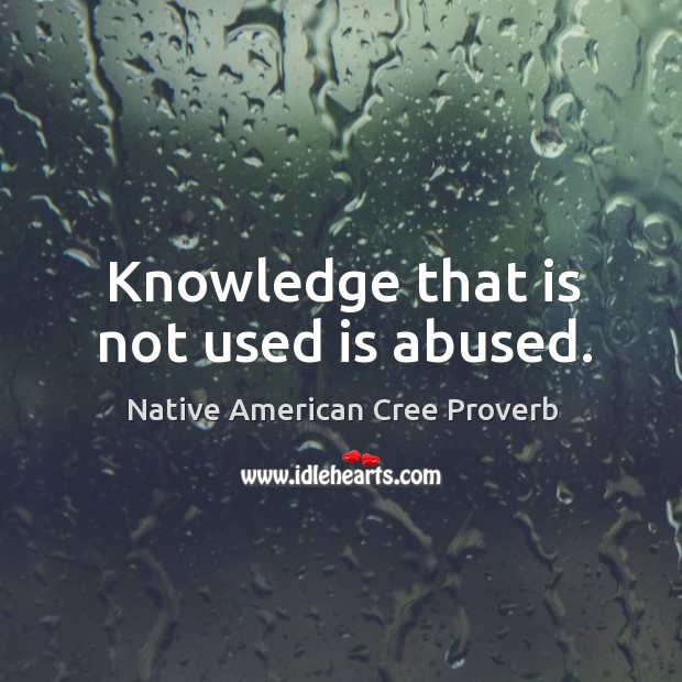 Native American Cree Proverbs