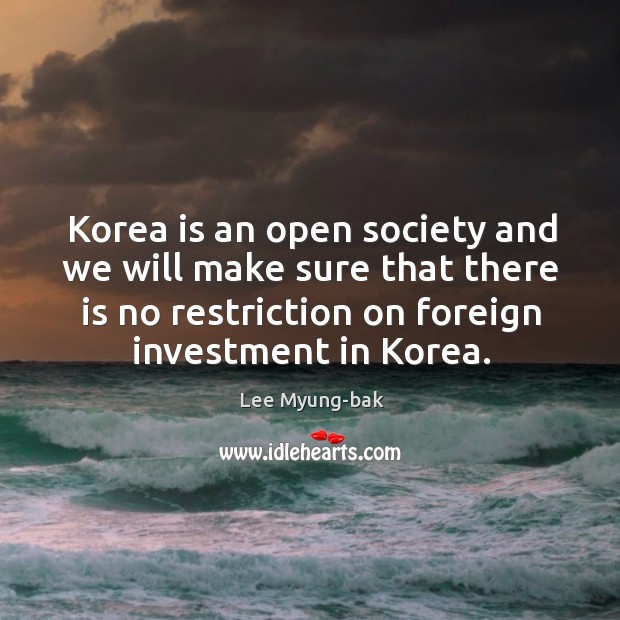 Image, Korea is an open society and we will make sure that there