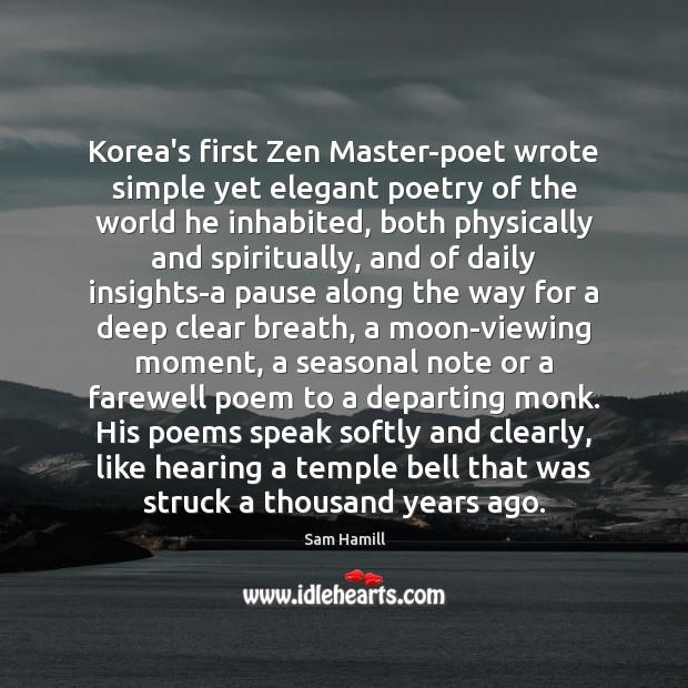 Image, Korea's first Zen Master-poet wrote simple yet elegant poetry of the world