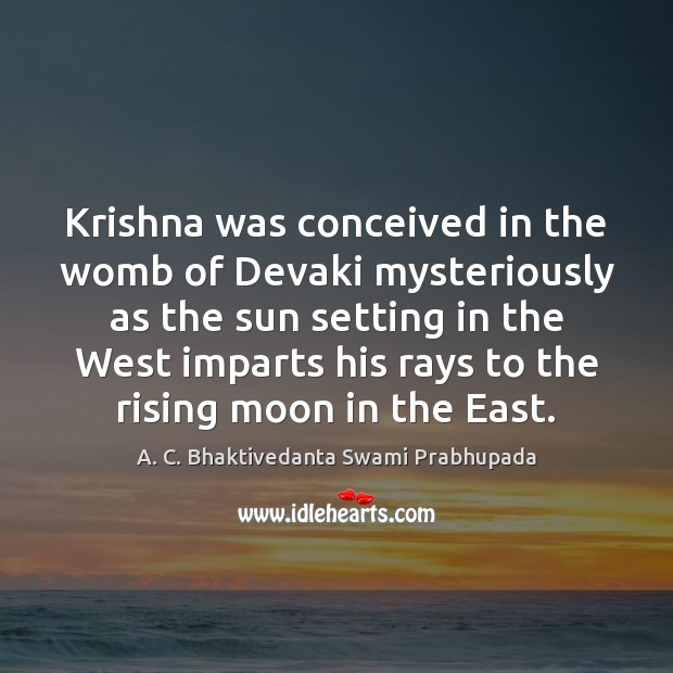 Image, Krishna was conceived in the womb of Devaki mysteriously as the sun