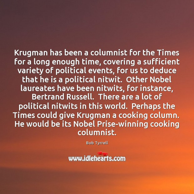 Image, Krugman has been a columnist for the Times for a long enough