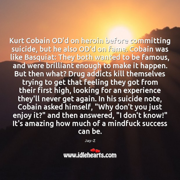 Image, Kurt Cobain OD'd on heroin before committing suicide, but he also OD'd
