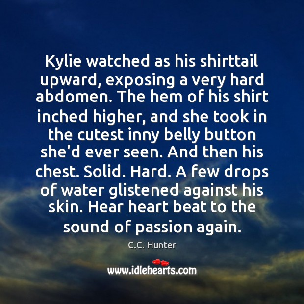 Image, Kylie watched as his shirttail upward, exposing a very hard abdomen. The