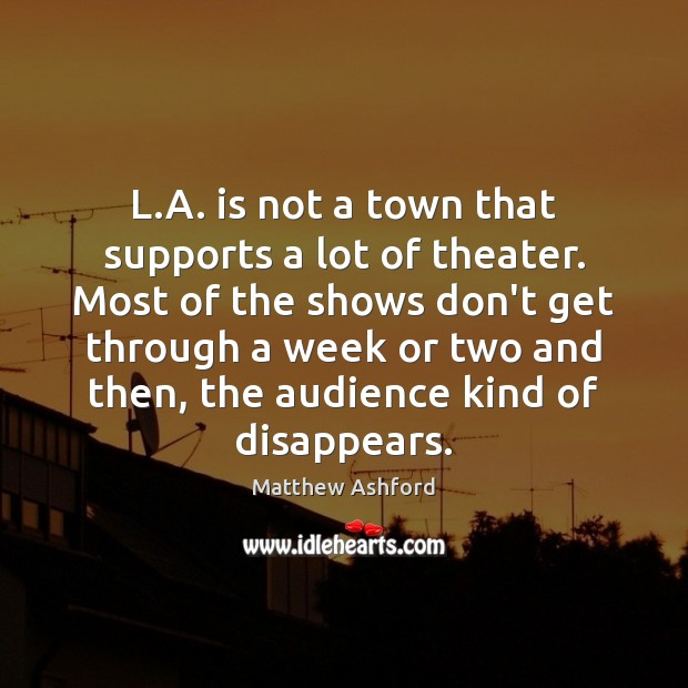 L.A. is not a town that supports a lot of theater. Image