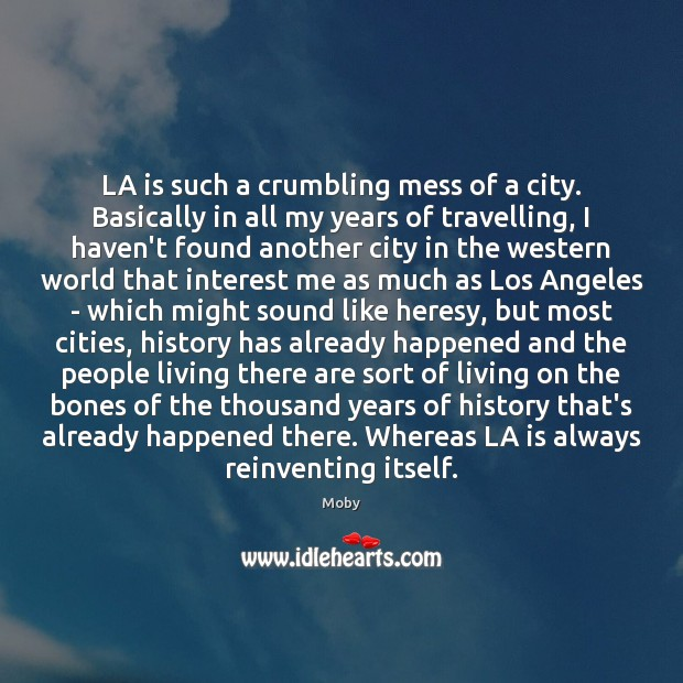 LA is such a crumbling mess of a city. Basically in all Image