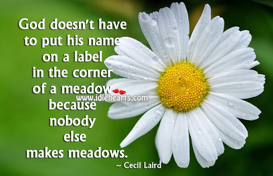 Image, God doesn't have to put his name on a label