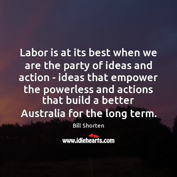 Image, Labor is at its best when we are the party of ideas