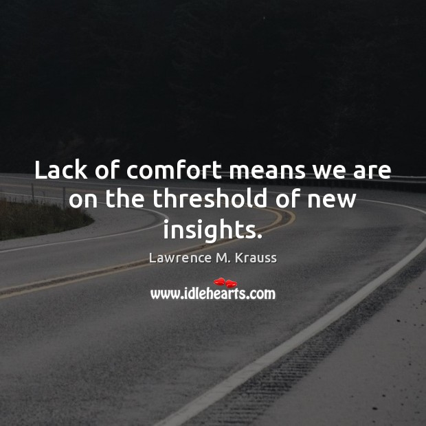 Picture Quote by Lawrence M. Krauss