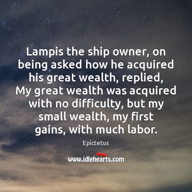 Lampis the ship owner, on being asked how he acquired his great Image