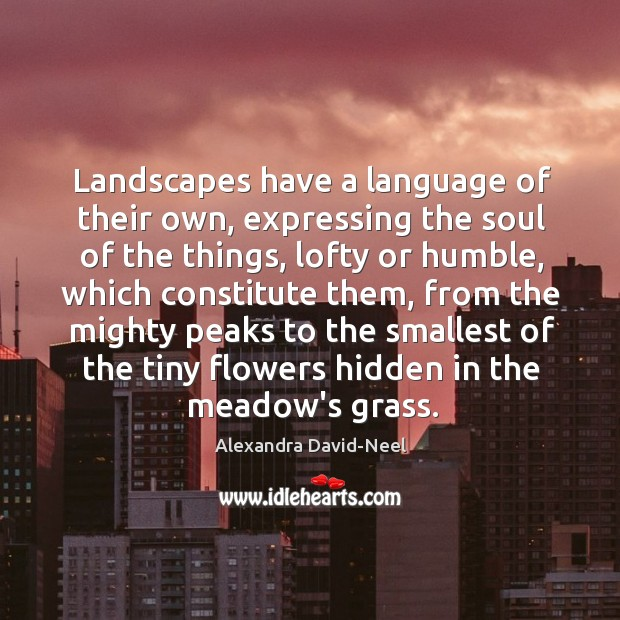 Image, Landscapes have a language of their own, expressing the soul of the