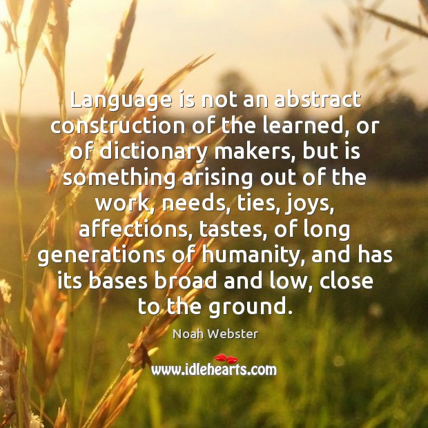 Language is not an abstract construction of the learned Image