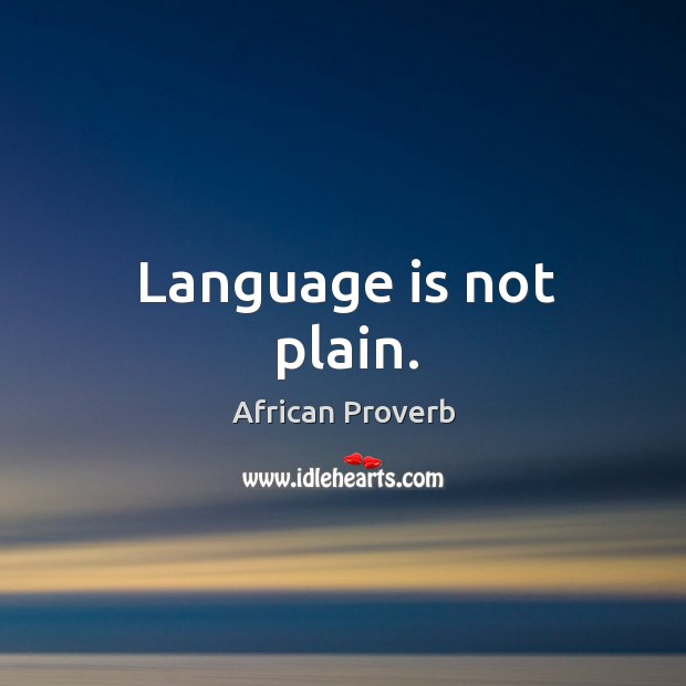 Image, Language is not plain.