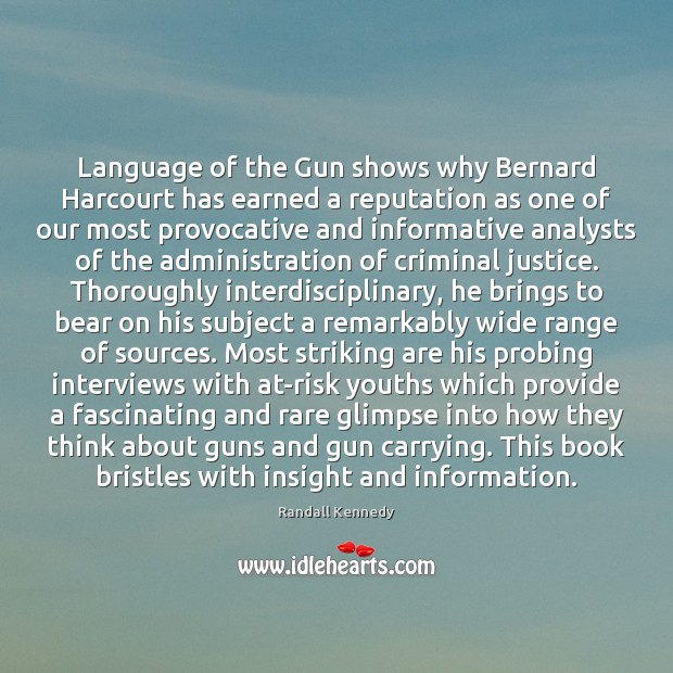 Image, Language of the Gun shows why Bernard Harcourt has earned a reputation