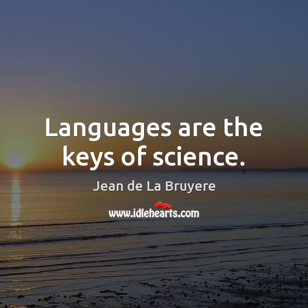 Languages are the keys of science. Image