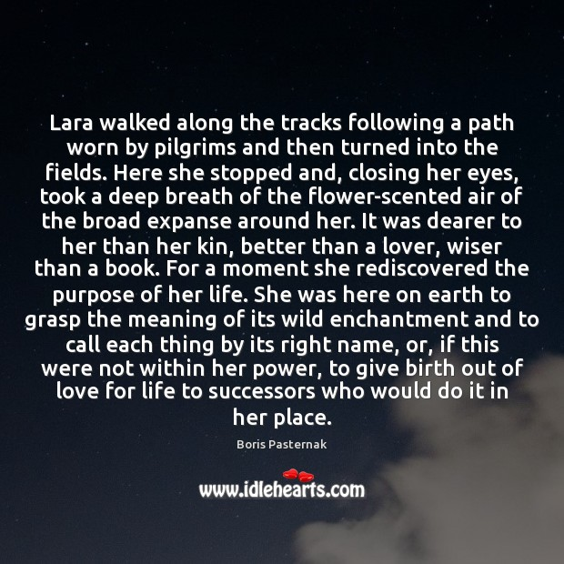Lara walked along the tracks following a path worn by pilgrims and Image