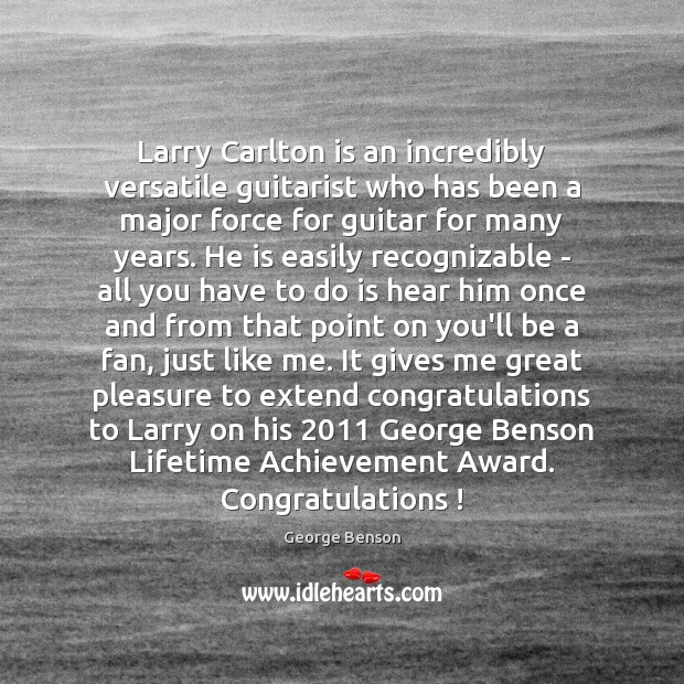 Larry Carlton is an incredibly versatile guitarist who has been a major Image