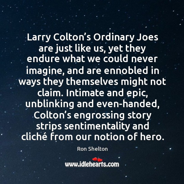 Image, Larry Colton's Ordinary Joes are just like us, yet they endure