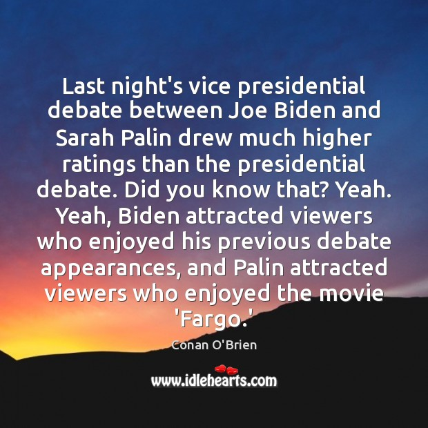 Last night's vice presidential debate between Joe Biden and Sarah Palin drew Image