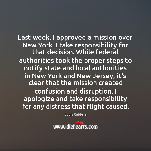 Last week, I approved a mission over New York. I take responsibility Image