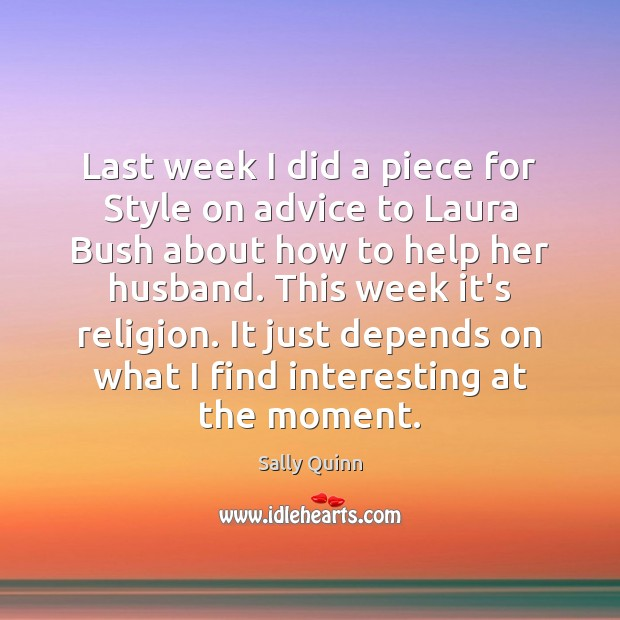Image, Last week I did a piece for Style on advice to Laura