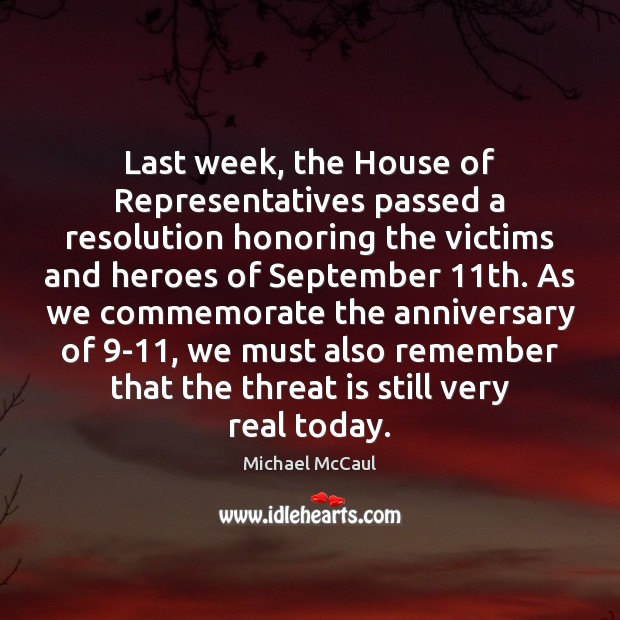 Last week, the House of Representatives passed a resolution honoring the victims Image