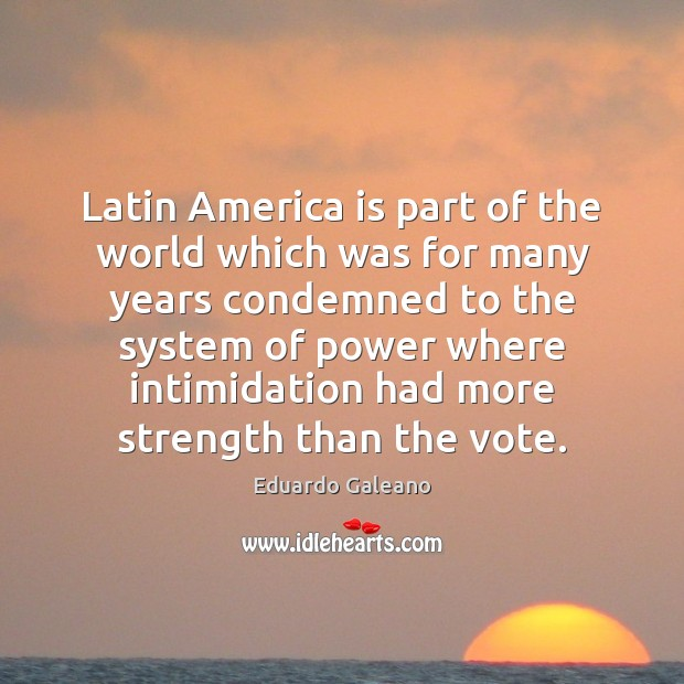 Latin America is part of the world which was for many years Image