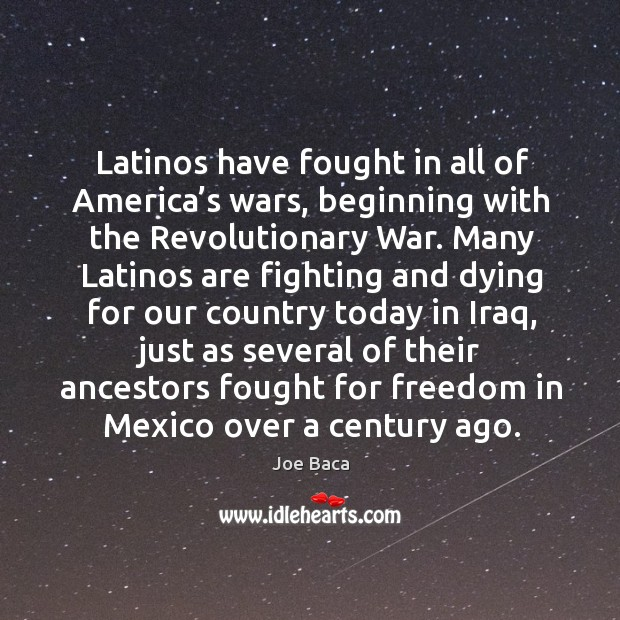 Latinos have fought in all of america's wars, beginning with the revolutionary war. Image
