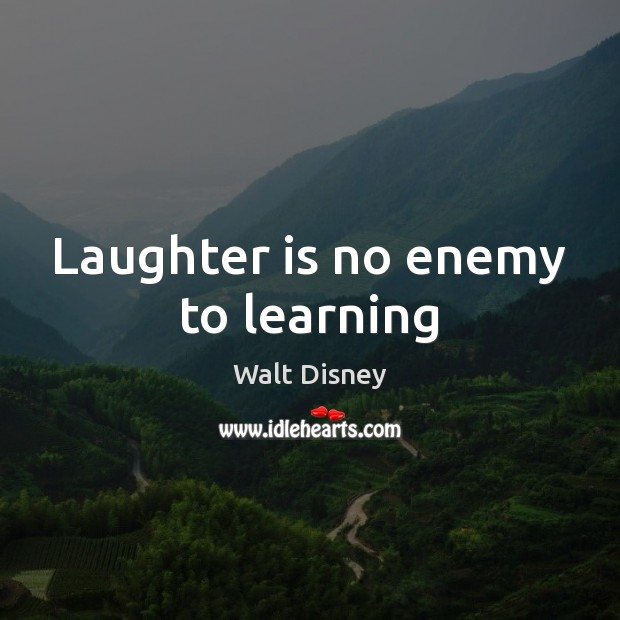 Image, Laughter is no enemy to learning
