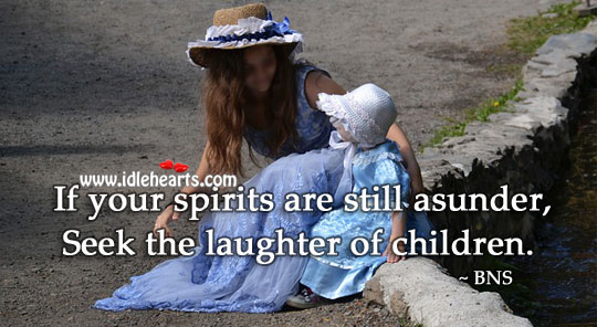 When life seems meaningless… Focus on the little things. Laughter Quotes Image