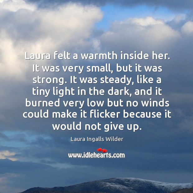 Image, Laura felt a warmth inside her. It was very small, but it