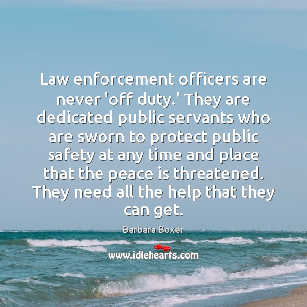 Image, Law enforcement officers are never 'off duty.' They are dedicated public