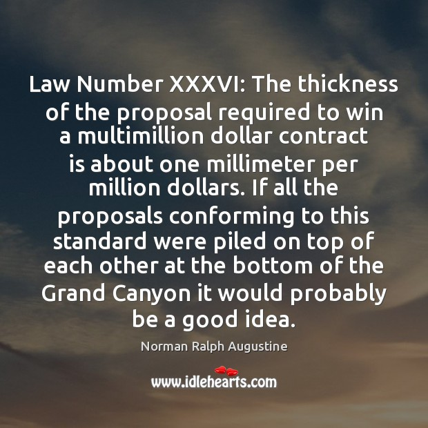 Law Number XXXVI: The thickness of the proposal required to win a Image