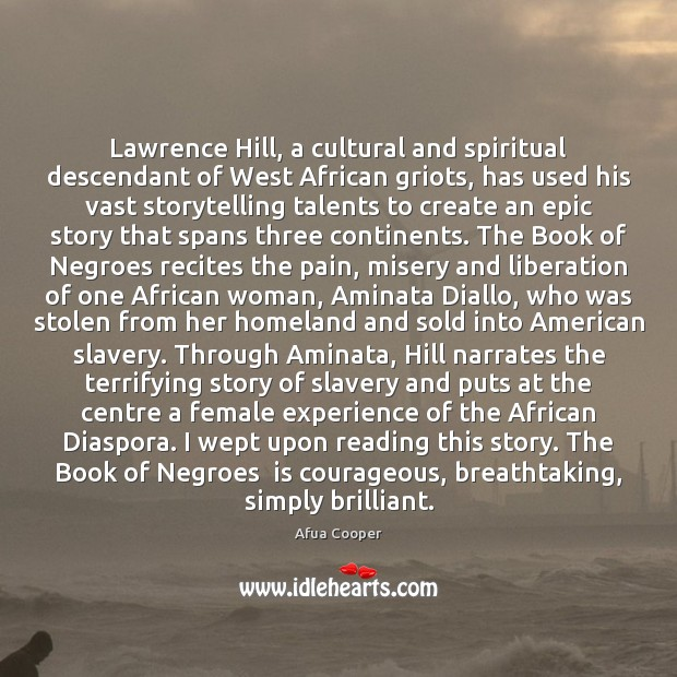 Image, Lawrence Hill, a cultural and spiritual descendant of West African griots, has