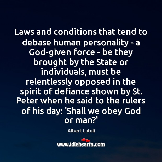 Image, Laws and conditions that tend to debase human personality – a God-given