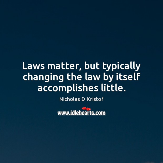 Picture Quote by Nicholas D Kristof