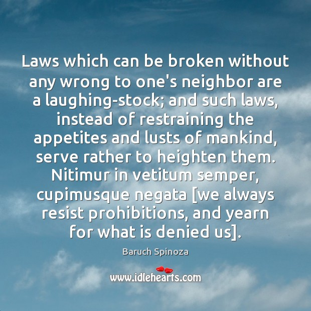 Laws which can be broken without any wrong to one's neighbor are Image