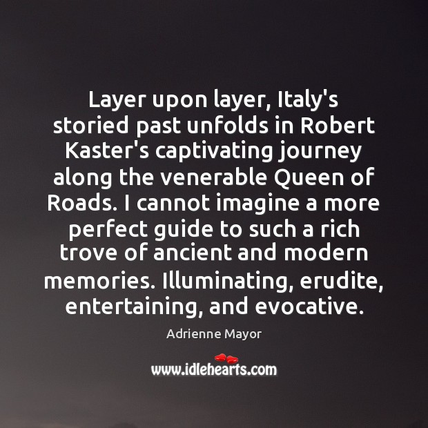 Image, Layer upon layer, Italy's storied past unfolds in Robert Kaster's captivating journey