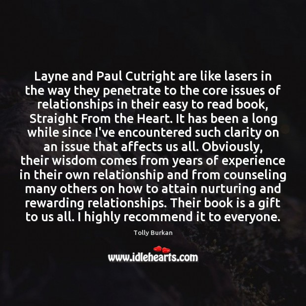Layne and Paul Cutright are like lasers in the way they penetrate Image