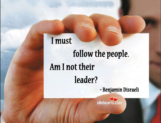 Leader should follow the people Image