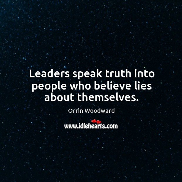 Image, Leaders speak truth into people who believe lies about themselves.