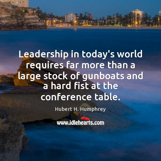 Leadership in today's world requires far more than a large stock of Image