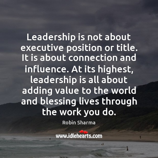 Image, Leadership is not about executive position or title. It is about connection