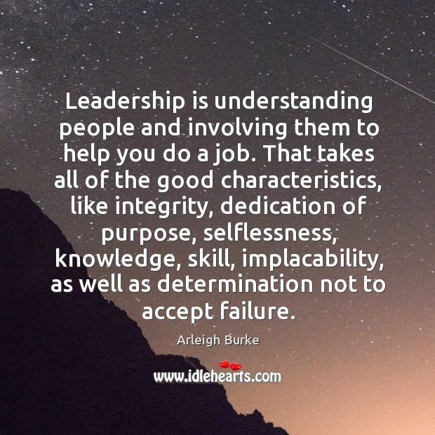 Image, Leadership is understanding people and involving them to help you do a