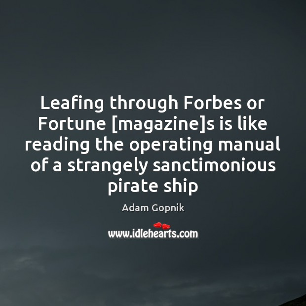 Image, Leafing through Forbes or Fortune [magazine]s is like reading the operating