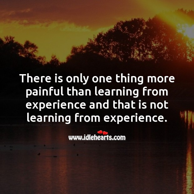 Learn from experience Sad Messages Image