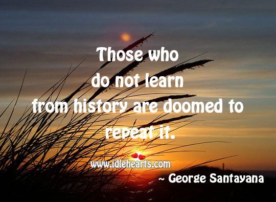 George Santayana Quotes - BrainyQuote